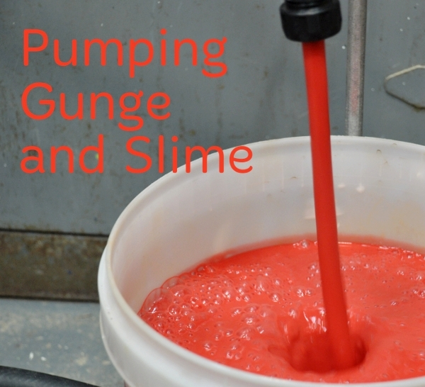 Pumping Gunge and Slime
