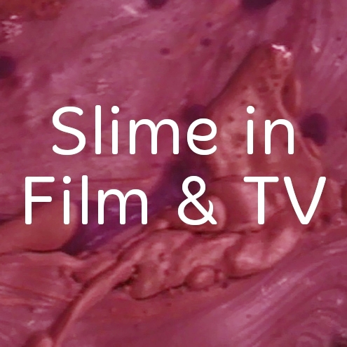 Film and TV Slime
